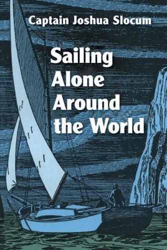 Sailing Alone Around the World by Captain Joshua Slocum